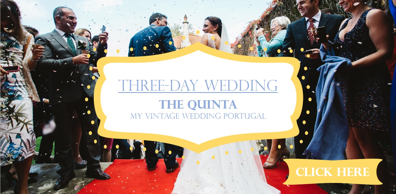 the-quinta-my-vintage-wedding-in-portugal-three-day-wedding-package-2016